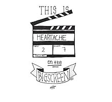 Heartache On The Big Screen Typography Photographic Print