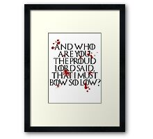 And who are you? (Black) Framed Print