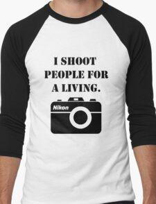 I shoot people for a living - nikon Men's Baseball ¾ T-Shirt