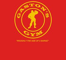 Gaston's Gym - Roughly the Size of a Barge T-Shirt