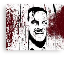 The Shining - Here's Johnny Canvas Print