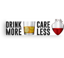 Drink More Care Less 2 Canvas Print