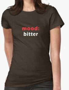 mood - bitter Womens Fitted T-Shirt