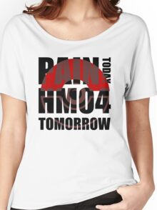 Pain Today... HM04 Tomorrow Women's Relaxed Fit T-Shirt