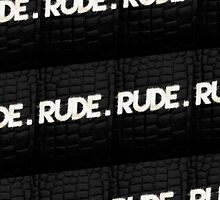 EXTRA RUDE (BLACK) by delusionART