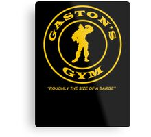 Gaston's Gym - Roughly the Size of a Barge Metal Print