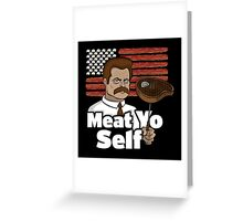 Meat Yo Self Greeting Card