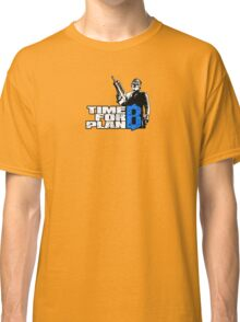 PayDay 2 - Time for Plan B Classic T-Shirt