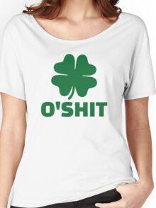 Shamrock O'Shit Women's Relaxed Fit T-Shirt