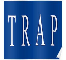 TRAP - Blue Poster