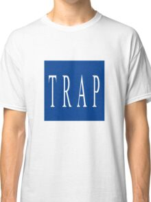 TRAP - Blue Classic T-Shirt