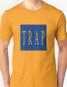 TRAP - Blue Unisex T-Shirt