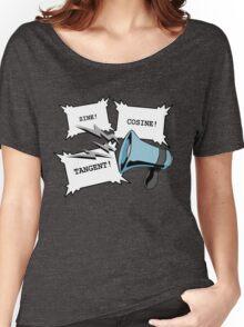 Sine!Cosine!Tangent! Women's Relaxed Fit T-Shirt