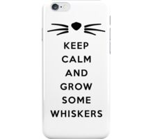 GROW SOME WHISKERS iPhone Case/Skin