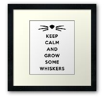GROW SOME WHISKERS Framed Print
