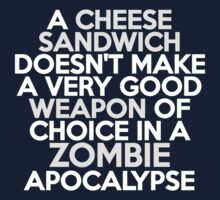 A cheese sandwich doesn't make a very good weapon of choice in a Zombie Apocalypse Kids Clothes