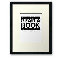 Read a book!  Framed Print