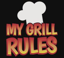 My GRILL RULES! with bbq chefs hat by jazzydevil