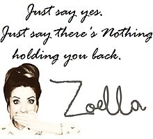 Zoella - Just say yes! Photographic Print