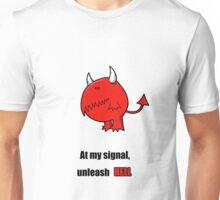 Unleash hell Unisex T-Shirt