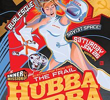 Hubba Hubba Revue -- Soviet Space!  (January, 2013) by caseycastille