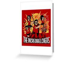 The Incredibelchers Greeting Card