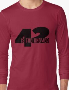 42 is the answer Long Sleeve T-Shirt
