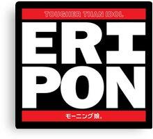 Eripon - Tougher Than Idol Canvas Print