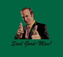 Its Saul Good-Man! T-Shirt