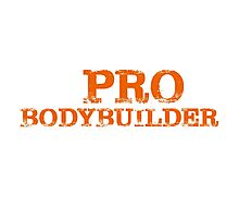 Smart Good Looking Pro Bodybuilder T-shirt Photographic Print