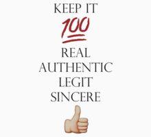Keep it 100 by ReneeJackson