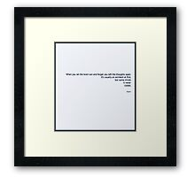 Some Minds it Never Closes  Framed Print