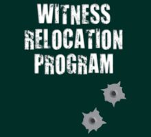 Witness Relocation Program by w1ckerman