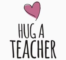 Cute 'Hug a Teacher' Valentine's Day Teacher Shirts and Gifts by Albany Retro