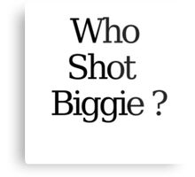 Who Shot Biggie ? Metal Print