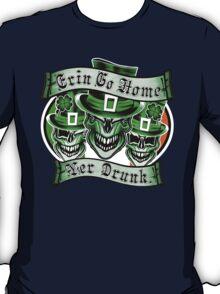 Leprechaun skull Trio: Erin Go Home, Yer Drunk T-Shirt