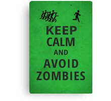 Keep Calm and Avoid Zombies Canvas Print