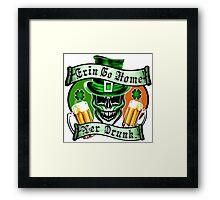 Leprechaun Skull 1: Erin Go Home Yer Drunk Framed Print