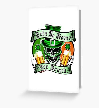 Leprechaun Skull 1: Erin Go Home Yer Drunk Greeting Card