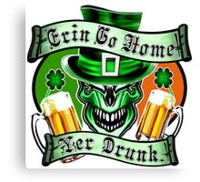 Leprechaun Skull 3: Erin Go Home Yer Drunk Canvas Print