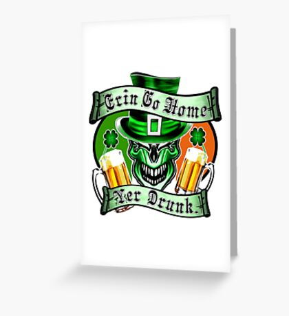 Leprechaun Skull 3: Erin Go Home Yer Drunk Greeting Card