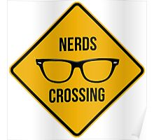 Nerds crossing!!! Poster