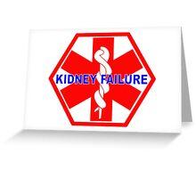 KIDNEY FAILURE MEDICAL ALERT IDENTIFICATION ID TAG  Greeting Card