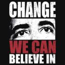 Change We Can Believe In Obama shirt by barackobama