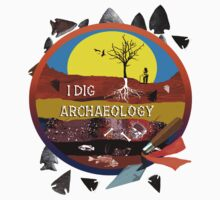 Archaeology by wjclark63