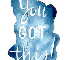 You got this! by bridgetdav