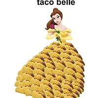 Taco Belle by talidye2