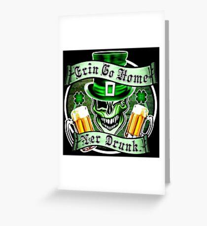 Leprechaun Skull 2: Erin Go Home Yer Drunk 2 Greeting Card