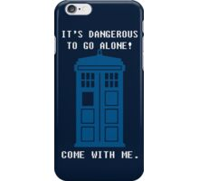 It's Dangerous To Go Alone Take Tardis iPhone Case/Skin