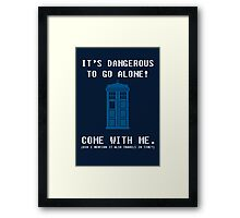 It's Dangerous To Go Alone Take Tardis Framed Print